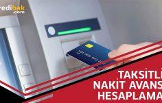 Kredi Kartı Taksitli Nakit Avans Hesaplama Nasıl Yapılır?